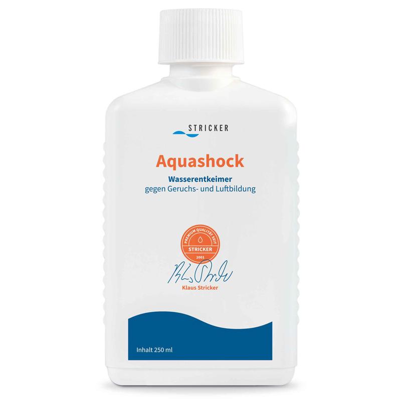 Aquashock - Bei Geruchsbildung und verstärkter Lufbildung durch Keime